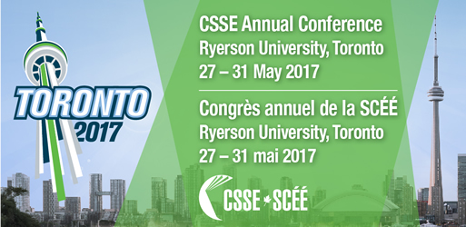 CSSE Conference 2017 Ryerson University, Toronto, Ontario 27 - 31 May 2017